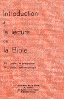 Introduction à la lecture de la Bible
