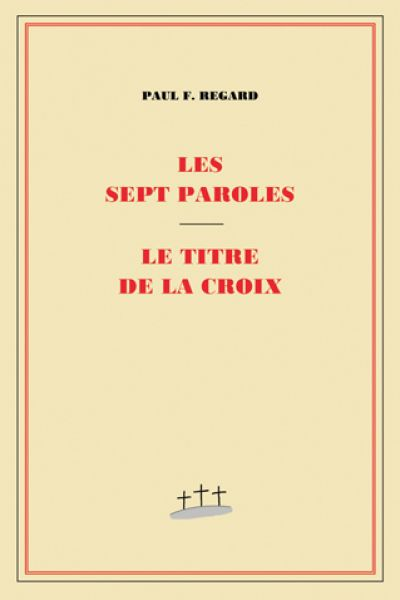 Les sept paroles - Le titre de la croix